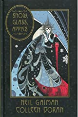 Snow, Glass, Apples Hardcover