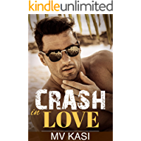 Crash in Love: A Passionate Romance
