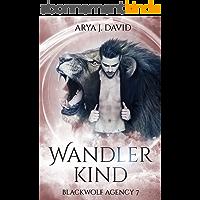 Wandlerkind: Blackwolf Agency 7 (Die Blackwolf-Akten) (German Edition)