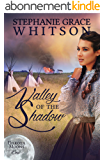 Valley of the Shadow (Dakota Moons Book 1) (English Edition)