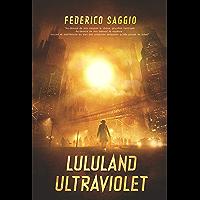 Lululand Ultraviolet