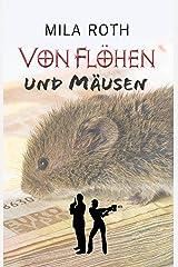 Von Flöhen und Mäusen (Spionin wider Willen 2) Kindle Ausgabe
