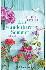 Ein wunderbarer Sommer: Roman (German Edition) Kindle Edition