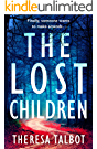 The Lost Children: A gripping crime thriller that will have you hooked! (Oonagh O'Neil Book 1)