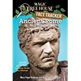 Ancient Rome and Pompeii: A Nonfiction Companion to Magic Tree House #13: Vacation Under the Volcano: 14 (Magic Tree House (R