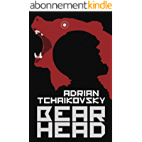 Bear Head: from the winner of the Arthur C. Clarke Award (English Edition)