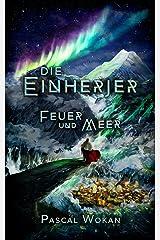 Die Einherjer: Feuer und Meer (German Edition) Kindle Edition
