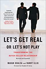 Let's Get Real or Let's Not Play: Transforming the Buyer/Seller Relationship Hardcover