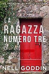 La ragazza numero tre (Italian Edition) Kindle Edition