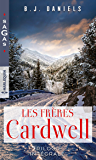 Les frères Cardwell : La femme menacée - Une mère à secourir - Le silence de l'hiver (Sagas)