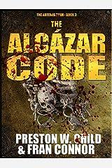The Alcázar Code (The Artemis Team Book 3) Kindle Edition