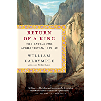 Return of a King: The Battle for Afghanistan, 1839-42 (English Edition)