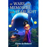 Of Wars, and Memories, and Starlight (Xuya Universe)