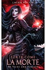 Forte come la morte (Of Vices and Virtues Vol. 1) (Italian Edition) Versión Kindle