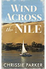Wind Across the Nile Kindle Edition