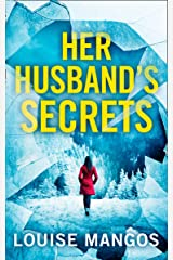 Her Husband's Secrets: A gripping, twisty, must-read new psychological thriller Kindle Edition