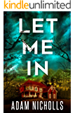 Let Me In (Morgan Young Book 1) (English Edition)