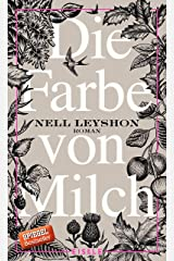 Die Farbe von Milch: Roman (German Edition) Kindle Edition