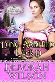 The Long Awaited Lord (The Valiant Love Regency Romance) (A Historical Romance Book) (English Edition)