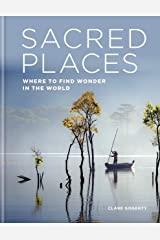 Sacred Places: Where to find wonder in the world Kindle Edition