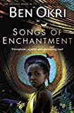 Songs of Enchantment (The Famished Road Trilogy)