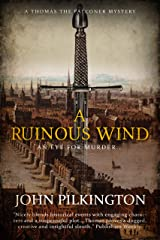 A Ruinous Wind (Thomas the Falconer Mystery Book 2) Kindle Edition