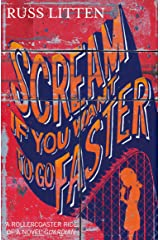 Scream if you want to go faster Paperback