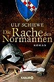 Die Rache des Normannen: Roman (Die Normannensaga 2)
