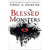 Blessed Monsters: A Novel: 3 (Something Dark and Holy, 3)