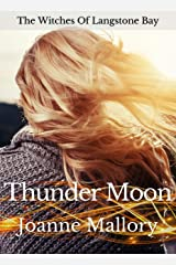 Thunder Moon (The Witches of Langstone Bay Book 1) Kindle Edition