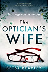 The Optician's Wife Kindle Edition