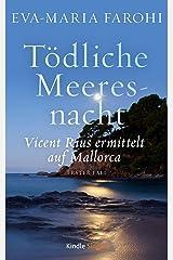 Tödliche Meeresnacht: Vicent Rius ermittelt auf Mallorca – 1 Kindle Ausgabe