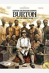 Burton - Tome 01 : Vers les sources du Nil Format Kindle
