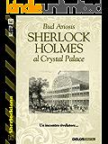 Sherlock Holmes al Crystal Palace (Sherlockiana)