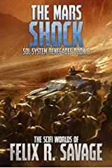 The Mars Shock: A Space Opera Thriller (Sol System Renegades Book 6) Kindle Edition
