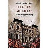 Flores Muertas: La música y el crimen se dan cita en el nuevo caso del inspector Monfort (MAEVA noir)