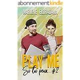 Play me (Si tu peux... t. 2)