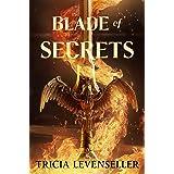 Blade of Secrets: 1 (Bladesmith, 1)