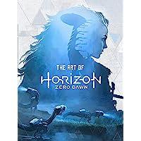 The Art of Horizon Zero Dawn [Lingua Inglese]