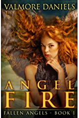 Angel Fire (Fallen Angels - Book 1) Kindle Edition