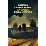 La logica della lampara (Le indagini del vicequestore Vanina Guarrasi Vol. 2) (Italian Edition)