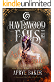 Ashes of Fate (Havenwood Falls High Book 28)