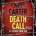 Death Call – Er bringt den Tod: 2 CDs (Ein Hunter-und-Garcia-Thriller, Band 8)