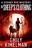 In Sheep's Clothing (A Sydney Rye Mystery , #9)