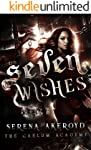 Seven Wishes: A Bully, PNR, Academy, Why Choose Romance (The Caelum Trilogy Book 1)