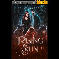Rising Sun (New Moon Series Book 3) (English Edition)