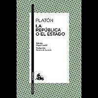 La República o El Estado (Clásica) (Spanish Edition)