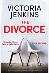 The Divorce: A gripping psychological thriller with a fantastic twist Kindle Edition