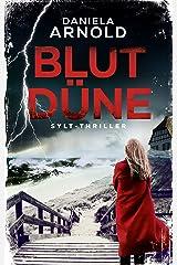 Blutdüne: Sylt-Thriller Kindle Ausgabe