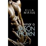 Amar a Jason Thorn